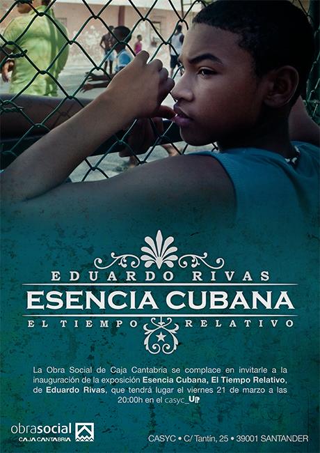 cartel de la exposición de fotografia de eduardo rivas esencia cubana